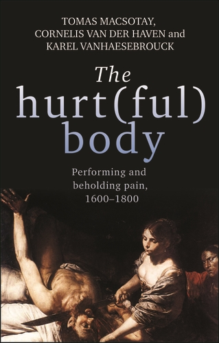 The hurt(ful) body
