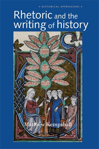 Rhetoric and the Writing of History, 400–1500