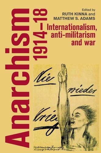 Anarchism, 1914–18