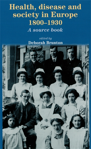 Health, disease and society in Europe, 1800–1930