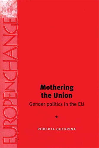 Mothering the Union