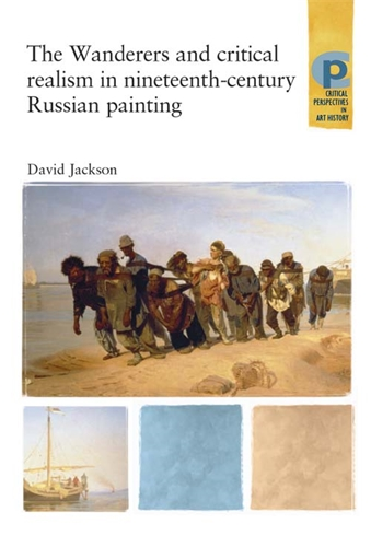 The Wanderers and Critical Realism in Nineteenth Century Russian Painting