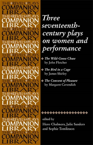 Three seventeenth-century plays on women and performance