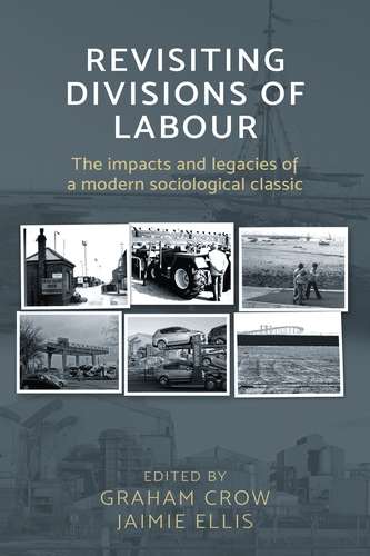 Revisiting <i> Divisions of Labour </i>
