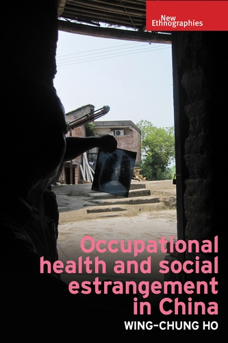 Occupational health and social estrangement in China