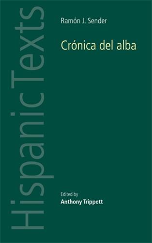 Ramon J. Sender's 'Cronica del alba'