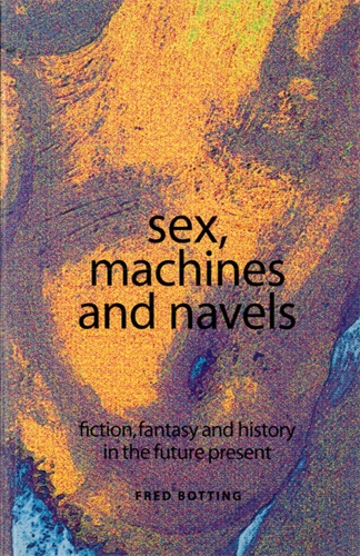 Sex, machines and navels