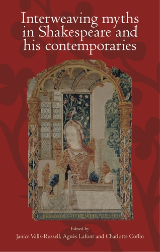 Interweaving myths in Shakespeare and his contemporaries