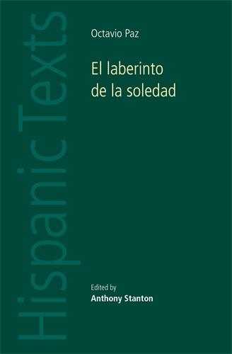 El laberinto de la soledad by Octavio Paz