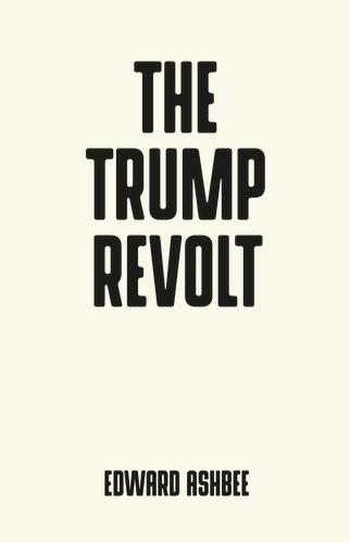 The Trump revolt