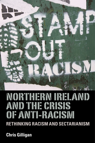 Northern Ireland and the crisis of anti-racism
