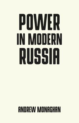 Power in modern Russia