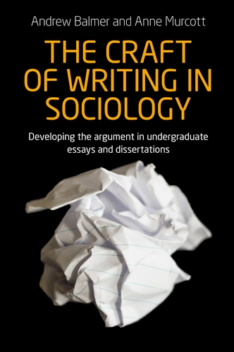 manchester university press the craft of writing in sociology the craft of writing in sociology