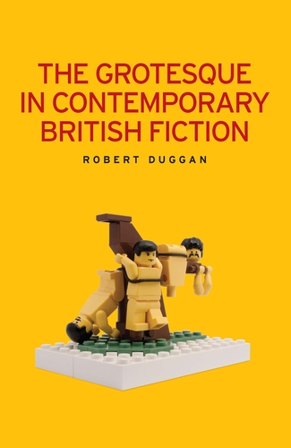The grotesque in contemporary British fiction