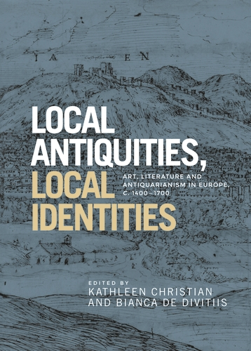 Local antiquities, local identities