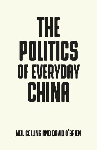 The politics of everyday China