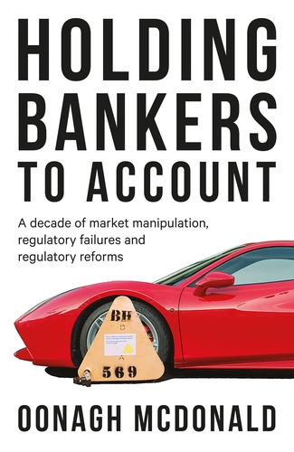 Holding bankers to account