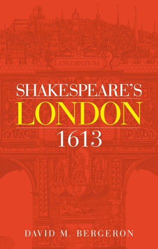 Shakespeare's London 1613