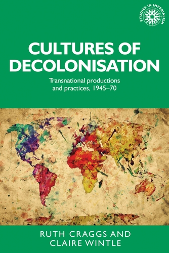 Cultures of decolonisation