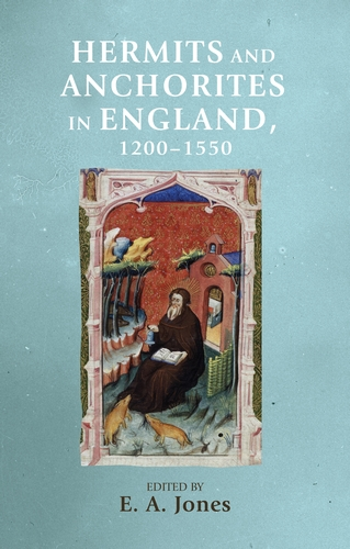 Hermits and anchorites in England, 1200–1550