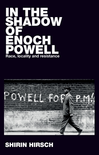 In the shadow of Enoch Powell