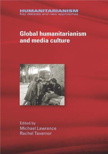 Global humanitarianism and media culture