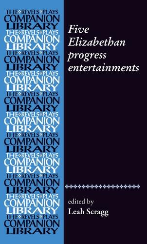 Five Elizabethan progress entertainments