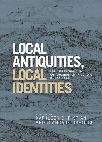 Local antiquities, local identities