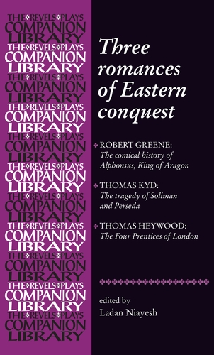 Three romances of Eastern conquest