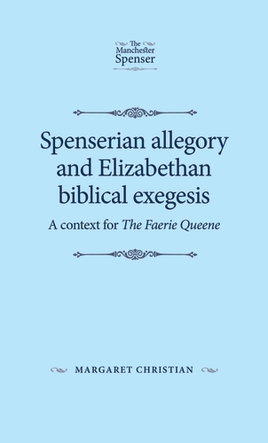Manchester University Press - Spenserian allegory and