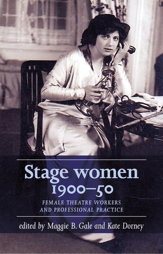 Stage women, 1900–50