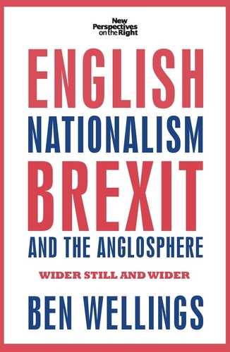 English nationalism, Brexit and the Anglosphere