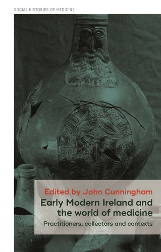 Early Modern Ireland and the world of medicine
