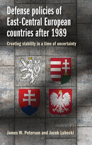 Defense policies of East-Central European countries after 1989