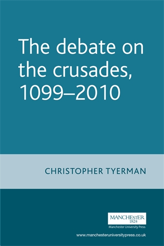 The Debate on the Crusades, 1099–2010