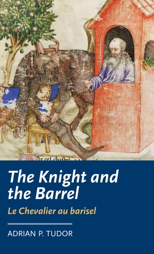 <i>The Knight and the Barrel</i> (<i>Le Chevalier au barisel</i>)
