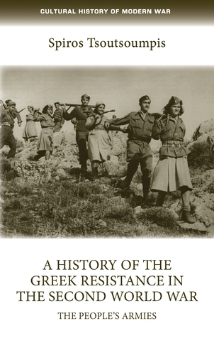 A history of the Greek resistance in the Second World War