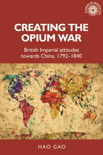 Creating the Opium War