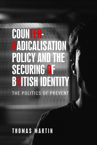 Counter-radicalisation policy and the securing of British identity