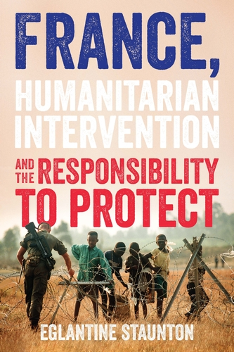 France, humanitarian intervention and the responsibility to protect