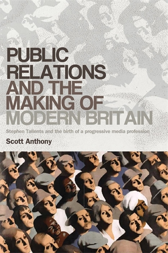 Public relations and the making of modern Britain