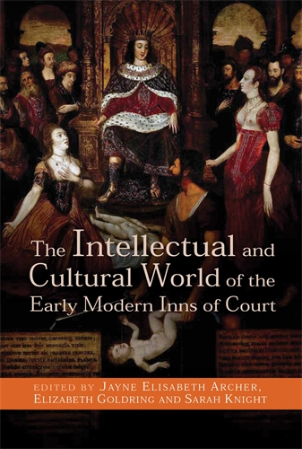 The Intellectual and Cultural World of the Early Modern Inns of Court