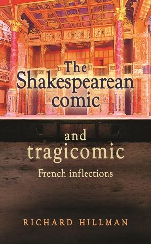 The Shakespearean comic and tragicomic