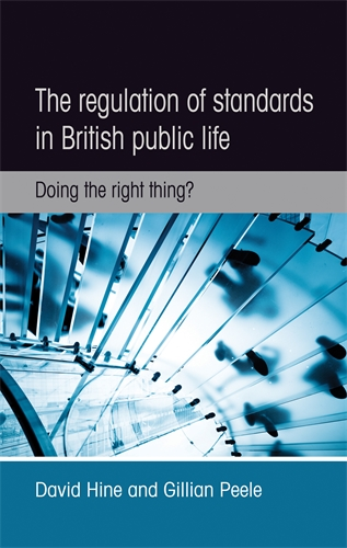 The regulation of standards in British public life