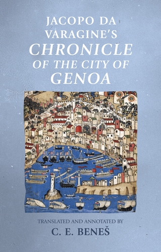 Jacopo da Varagine's <i>Chronicle of the city of Genoa</i>
