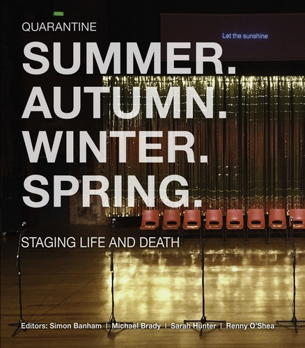 Summer. Autumn. Winter. Spring. Staging Life and Death