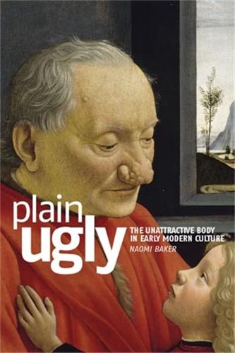 Plain ugly