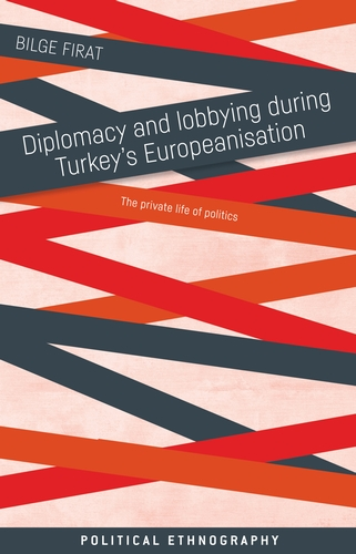 Diplomacy and lobbying during Turkey's Europeanisation