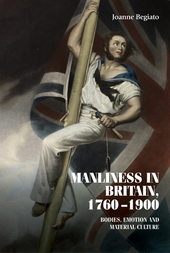 Manliness in Britain, 1760–1900