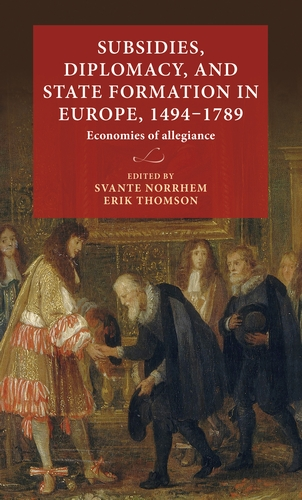 Subsidies, diplomacy, and state formation in Europe, 1494–1789